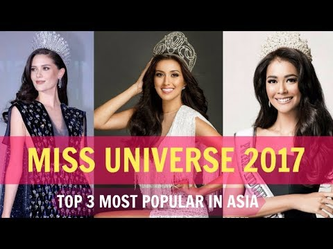MISS UNIVERSE 2017  (TOP 3 COUNTRIES IN ASIA)