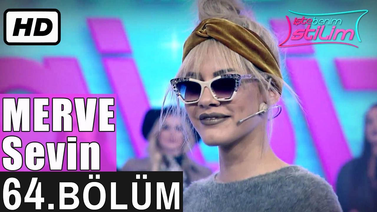 İşte Benim Stilim - Merve Sevin - 64. Bölüm 7. Sezon