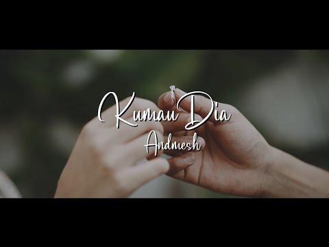 KUMAU DIA - ANDMESH (LIRIK)