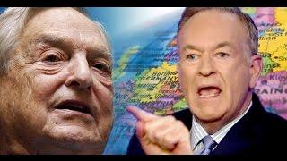 Bill O'Reilly Blames His Firing On George Soros