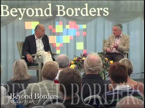 Beyond Borders Int'l Festival Sunday Session 3 - A Soldiers Life with Gen Sir Mike Jackson