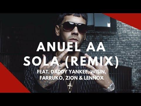 Anuel AA - Sola (Remix) feat. Daddy Yankee, Wisin, Farruko, Zion & Lennox | English Translation