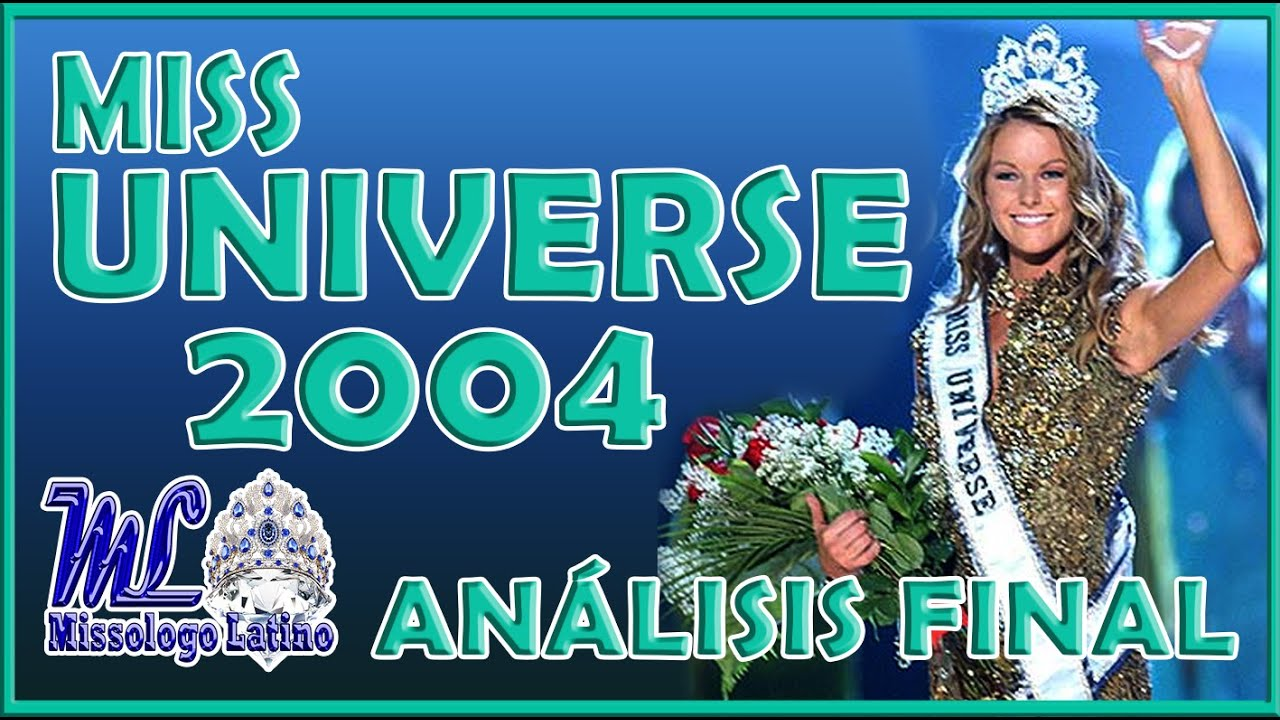 Miss Universe 2004 - Análisis Final