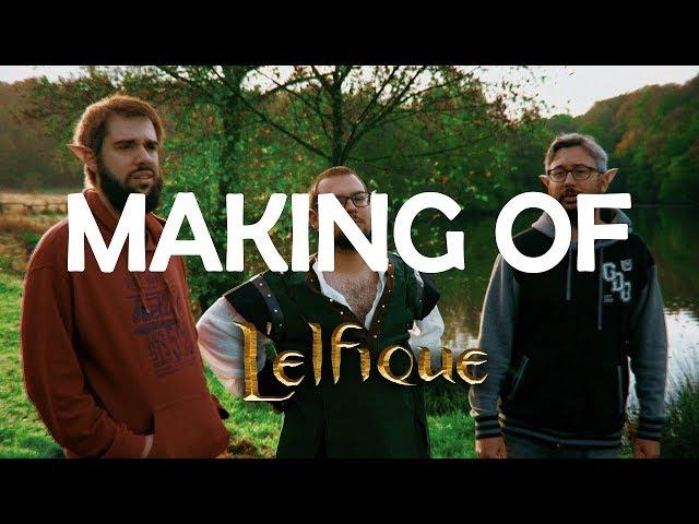 L'Elfique : Le MAKING-OF