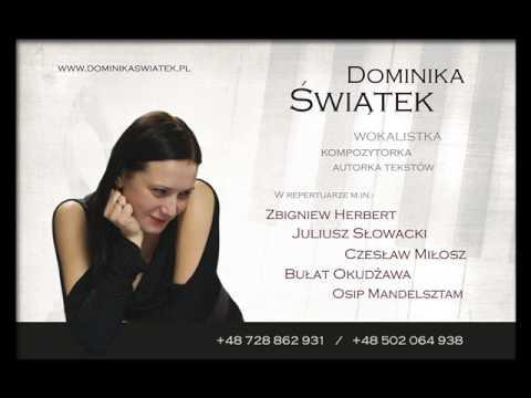 Dominika Świątek - O Aniołach (C. Miłosz)