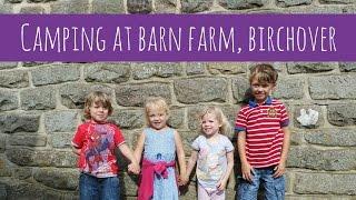 Family camping at Barn Farm, Birchover Peak District