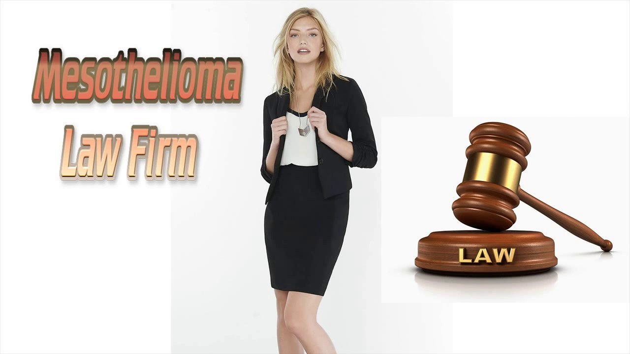 Mesothelioma Law Firm - powerful law firm commercial and ...