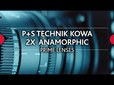 Kowa Anamorphic vs. P+S Technik KOWA 2x Anamorphic Evolution Lenses - Comparison video