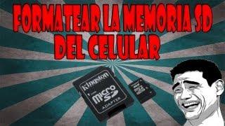 Como formatear la Memoria SD de un celular [Facil]