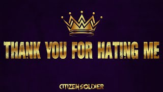 Citizen Soldier - Thąnk You for Hating Me (Official Lyric Video)
