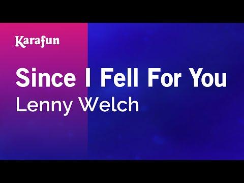 Karaoke Since I Fell For You - Lenny Welch *
