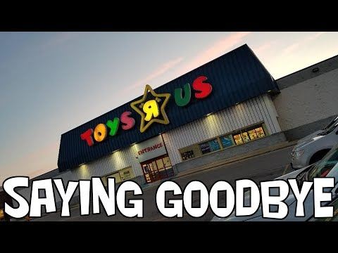 Toys R Us - Saying Goodbye And Creating Memories