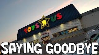 Toys R Us - Saying Goodbye and Creating Memories