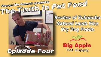 Review of Eukanuba Natural Lamb Rice Dry Dog Foods - Ep. 4 of Steven the Pet Man: Truth in Pet Food