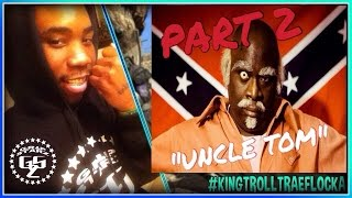 "HILARIOUS ARGUMENTS! COD BLACK OPS 2! TRAE FLOCKA VS ""UNCLE TOM"" PT. 2 #GOMFSFB"