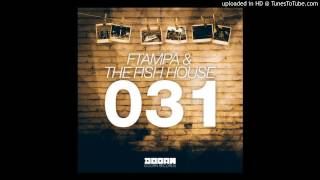 Baixar - Ftampa The Fish House 031 Original Mix Out Now Grátis