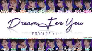 PRODUCE X 101 DREAM FOR YOU Lyrics