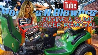 FREE JOHN DEERE LA105 LAWN TRACTOR RIDING MOWER 19.5HP BRIGGS & STRATTON ENGINE SUMP COVER REMOVAL