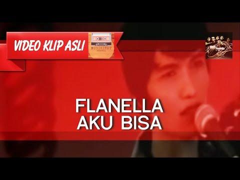 Free Download Flanella - Aku Bisa [musikinet] Mp3 dan Mp4