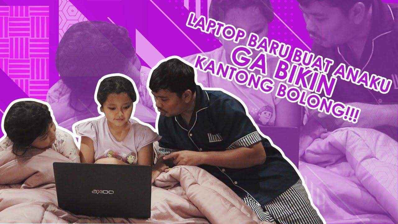 Anak-anakku Punya Laptop Baru yang Nggak Bikin Kantong Bolong Nihhh!!