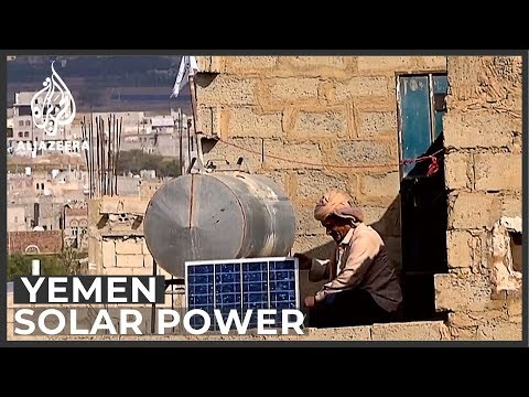 People in Yemen go solar amid fuel shortages