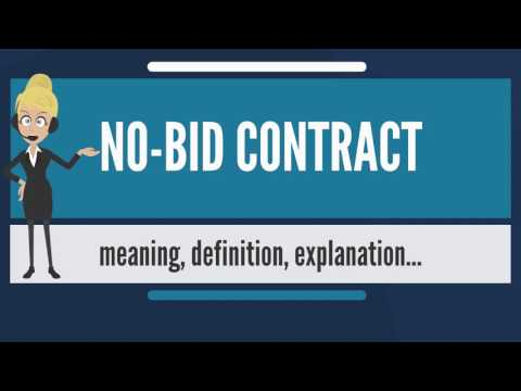 What is NO-BID CONTRACT? What does NO-BID CONTRACT mean? NO-BID CONTRACT meaning & explanation Mp3