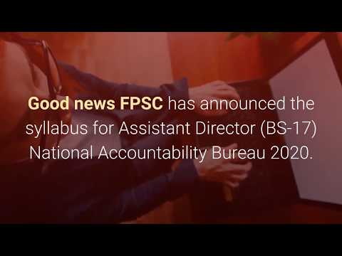 FPSC Has Announced Syllabus For Assistant Director BS-17 NAB 2020