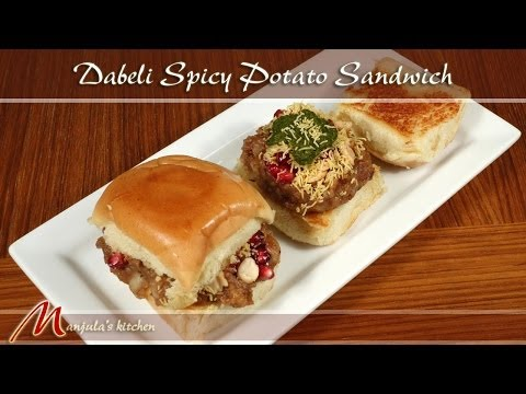 Dabeli Spicy Potato Sandwich -  Recipe by Manjula