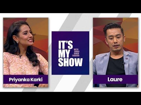 It's my show with Suraj Singh Thakuri | Priyanka Karki & Laure (Ashish Rana)