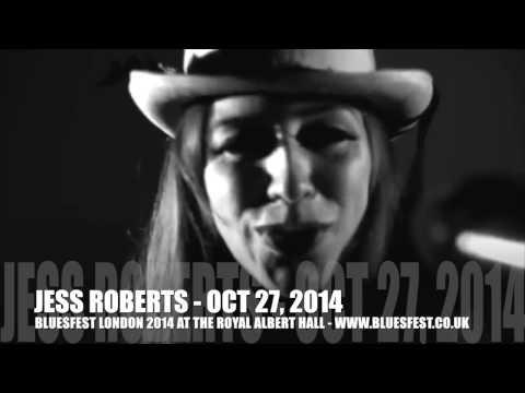 BLUESFEST 2014 - JESS ROBERTS & THE SILVER RAYS