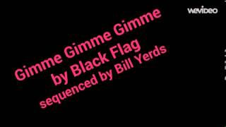 Gimme Gimme Gimme cover by Black Flag