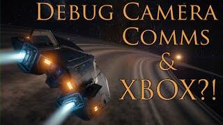 Elite Dangerous Debug Camera, Comms, & XBOX Console Future