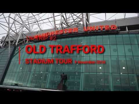 TRIP UK #2: Old Trafford Stadium Tour