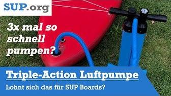 Lohnt sich eine Triple-Action Luftpumpe für SUP Boards?