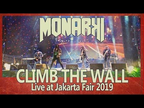 MONARKI LIVE - PERTAMA KALI LAGU INI DIBAWAIN - CLIMB THE WALL #jakartafair2019  #dapurletter