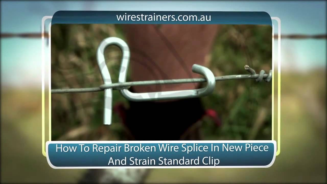 How To Repair Broken Wire Splice New Piece And Re Strain