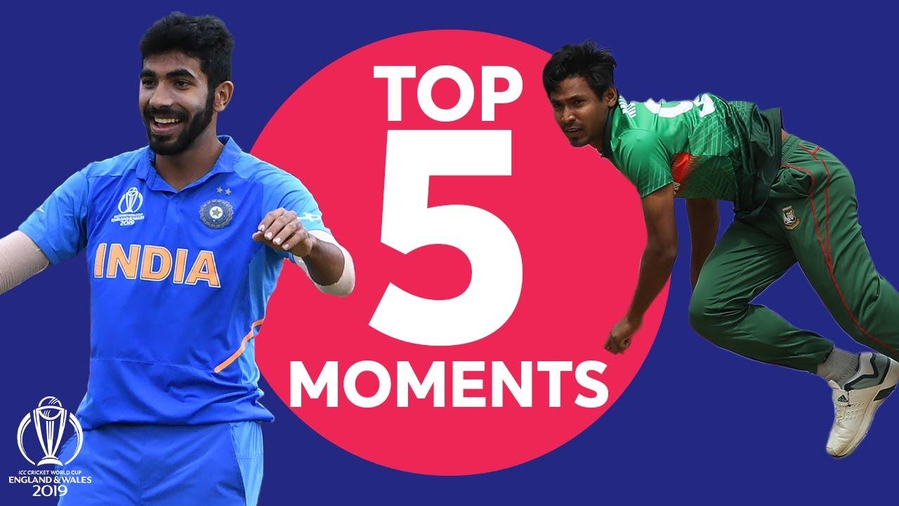 Bumrah? Mustafizur? Kohli? | Bangladesh vs India - Top 5 Moments |ICC Cricket World Cup 2019