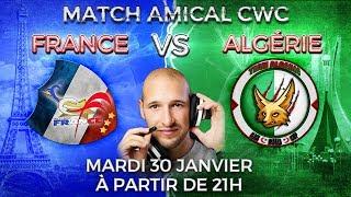 🔴 Équipe de FRANCE VS ALGÉRIE Clash of clans | un magnifique combat CWC en live