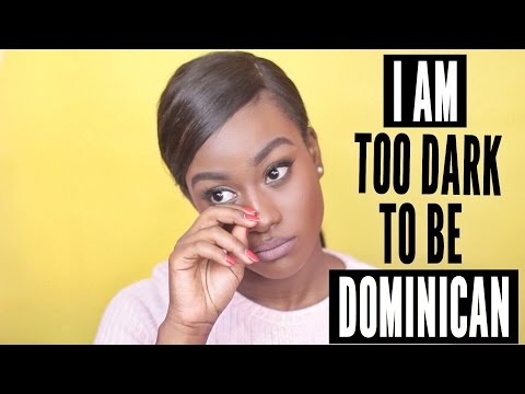 I am too Dark To Be Dominican