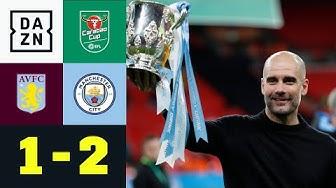 Guardiola gewinnt Ligapokal zum 3. Mal in Folge: Aston Villa -  Man City 1:2 | Carabao Cup | DAZN