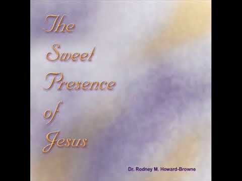 The Sweet Presence Of Jesus - Rodney Howard Browne - Joe Cruise