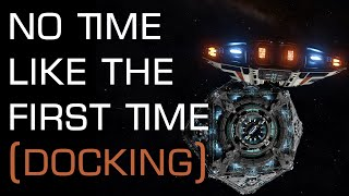 No Time Like The First Time (Docking) - Ctrl+Alt+Space Elite: Dangerous Film Competition 2015