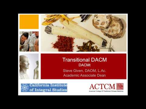 Learn More about the Transitional Doctorate in Acupuncture and Chinese Medicine at ACTCM