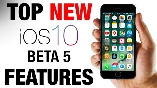 iOS 10 Beta 5 - TOP 12 NEW Features!