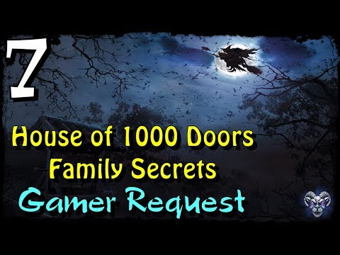 Let's Play - House of 1000 Doors 1 - Family Secrets - Part 7  
