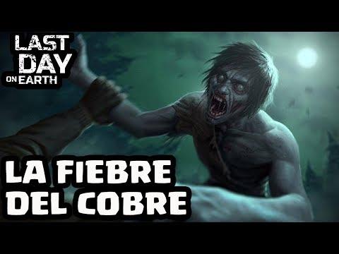 LA FIEBRE DEL COBRE | LAST DAY ON EART: SURVIVAL | [El Chicha]