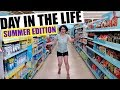 A Day in the Life: Summer Edition