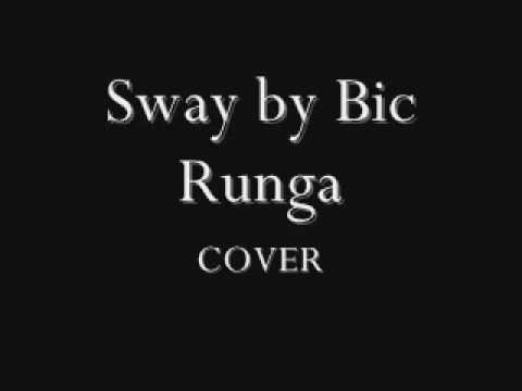 Sway by Bic Runga COVER