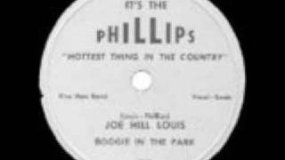 Joe Hill Louis Boogie In The Park Its The Phillips 9001 1950