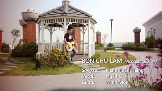 Bốn Chữ Lắm,hay lắm (Acoustic Cover   Ngân Lu feat  Minh Mon)